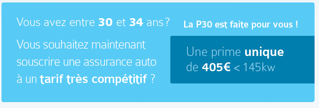 La P30, l'assurance auto imbattable